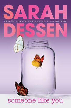 Someone Like You by Sarah Dessen <3