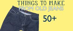 50+ Denim Crafts to Make from Saved By Love Creations#Repin By:Pinterest++ for iPad#