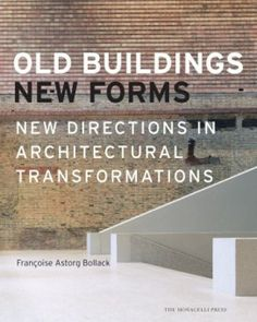 Old Building, New Form: New Directions in Architectural Transformations presents 28 examples of exceptional renovations of historic structures. These transformations are found in the United States, Europe as well as the Middle East and show both the new and old beauty of aged buildings. Author Françoise Astorg Bollack gives his personal take on what he describes as the exhilarating enterprise of adding to these existing designs.