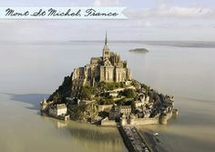 Mont st. Michel--so fascinating to me.