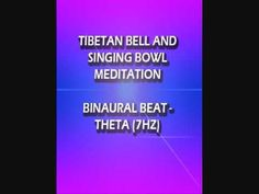 Tibetan Bell & Singing Bowl Meditation - Binaural Beats (7Hz) | Sound Healing
