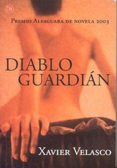 Diablo Guardián - Xavier Velasco