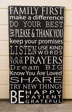 Like the family rules signs. A good reminder for every day