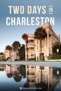Charleston is known for its rich history, glorious food, and its amazingly well-preserved architecture. Here is our guide to see the most of Charleston in two days.