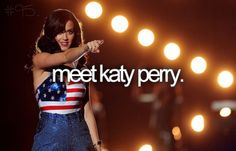 Have Bella meet Katy Perry.