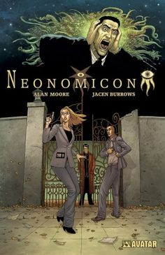 Neonomicon by Alan Moore and Jacen Burrows