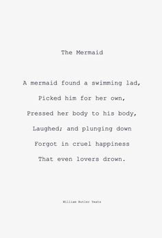 A mermaid found a swimming lad...by W.B. Yeats