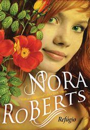 "Just read ""Sanctuary"" by Nora Roberts a couple of days ago. ""Refúgio"" em Português"