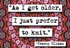 Tracey Ullman on knitting