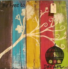 Be Free To Dream Pallet Sign. $65.00, via Etsy.