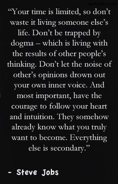 Inspiring Life Quotes - Steve Jobs