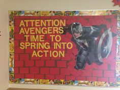 Superhero bulletin board idea! Supplies bought Captan America (party city banner) and super boarder (mardel)