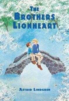 The Brothers Lionheart - Astrid Lindgren