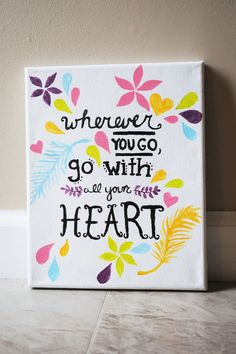 Canvas Quote Painting 8x10 Wherever you go go by SunkissedCanvases