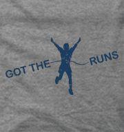 Got The Runs Funny Running Shirt haha!!