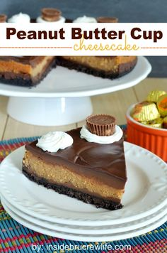 Peanut Butter Cup Cheesecake - chocolate and peanut butter cheesecake layers with a chocolate ganache and Oreo cookie crust  http://www.insidebrucrewlife.com