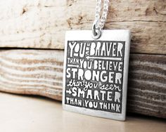 Inspirational quote necklace  You are braver by lulubugjewelry, $64.00
