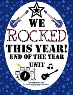 We Rocked This Year - End of the Year Unit! This unit is packed with end of the year activities that are fun and academic! You can be DONE with end of the year planning; the planning is done for you! $