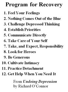 """""""A program for recovery"""" -- there's much more detail in the book """"Overcoming Depression"""" -- but this pin is great for quick reminders. #depressionrecovery #depressionquotes #recovery"""