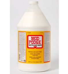 Gallon Of Mod Podge  - Yes Please