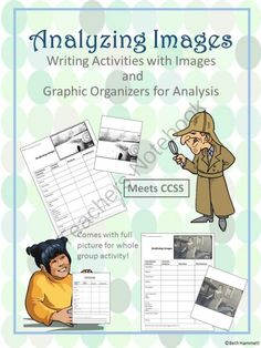 Analyzing Images (Activities with Images and Graphic Organizers) from Educator Helper on TeachersNotebook.com -  (24 pages)  - Do your students need help with analysis? Use these ten graphic organizers with images for analysis how-to and writing a thesis.