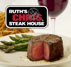 Ruth's Chris Steakhouse - one of my fav places to eat...not for calorie watching however!