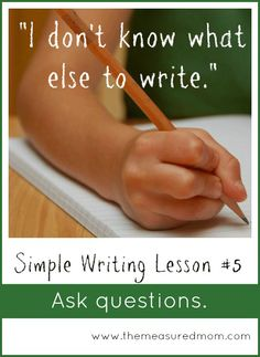 Help kids become better writers with this simple writing lesson: Ask questions! A great way to get developing writers to add more details to their writing.