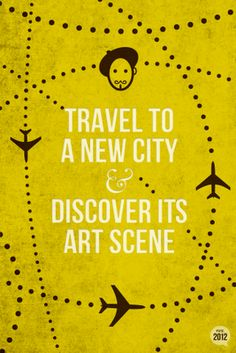 travel to new cities...