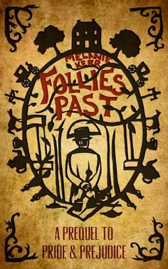 02/10/14 4.5 out of 5 stars Follies Past: a Prequel to Pride and Prejudice by Melanie Kerr, http://www.amazon.com/dp/B00GD76KJY/ref=cm_sw_r_pi_dp_VTz-sb1V168EE