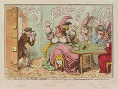 """""""The Loss of the Faro Bank"""", James Gillray  Aristocratic women in the 18th century set up gaming tables and padded their incomes illegally. Faro was a game that was known for the ease in which the dealer could cheat the players. Lady Archer became the most famous of them."""