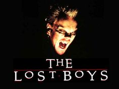 The Lost Boys!!