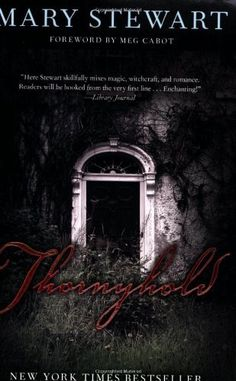 Thornyhold (Rediscovered Classics) by Mary Stewart,   Not on Kindle yet but read at the library