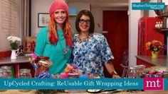 UpCycled Crafting: The NEW Best Way To Wrap Presents | Meghan TV | Meghan Telpner Nutritionista