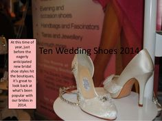Top ten wedding shoes 2014 by The Wedding Boutique,Online via slideshare