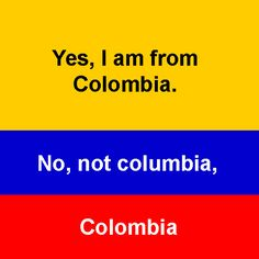 Take note. #Colombia, South America.