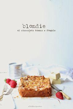 White Chocolate & Strawberry Blondie #recipe