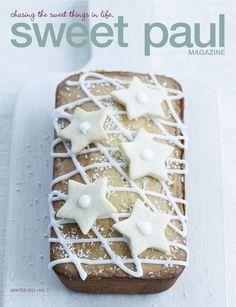 Sweet Paul Magazine Winter 2011<3<3  http://www.sweetpaulmag-digital.com/sweetpaulmag/winter2011#pg1