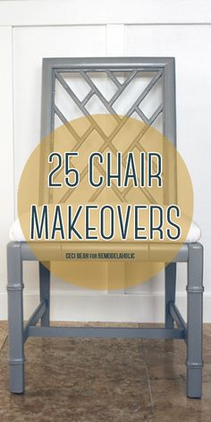 New life for old chairs -- 25 chair makeovers via Remodelaholic.com