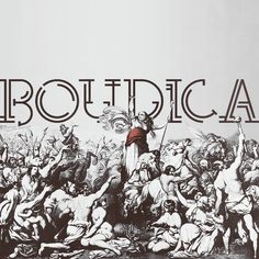 History Meme. 3/4 Leaders → Boudica (or Bouddica or Boudecia) was queen of the British Iceni tribe who led an uprising against the occupying forces of the Roman Empire.