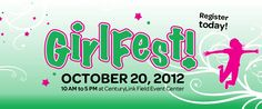 #GirlFest, a day-long celebration for EVERY girl (and their families) that celebrates all the cool things about being a girl!