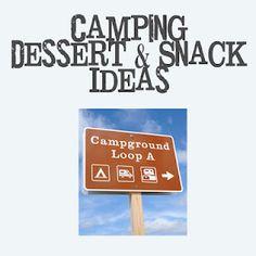 Camping Dessert & Snack Ideas