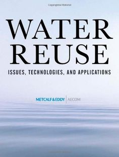 Water Reuse: Issues, Technologies, and Applications « Build Better Bridges