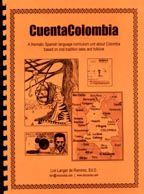 CuentaColombia thematic curriculum unit about Colombian folklore for intermediate Spanish students.  Students explore the traditions of   this oft-misunderstood country   through  folktales with Internet links, worksheets and 13 lesson plans.