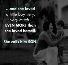 And she loved a little boy...