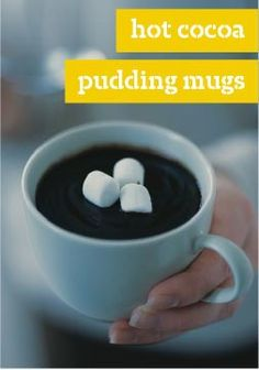 Hot Cocoa Pudding Mugs – Really easy and fun. Kids loved making them and loved eating them even more.