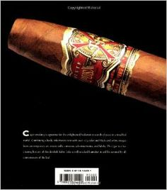 The Cigar: An Illustrated History of Fine Smoking: Barnaby Conrad: 9780811814492: Amazon.com: Books