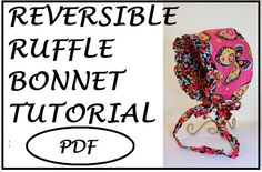 PDF Tutorial   Reversible Ruffle Bonnet by TheSassySewer on Etsy, $4.75
