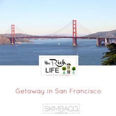 San Francisco Getaway!