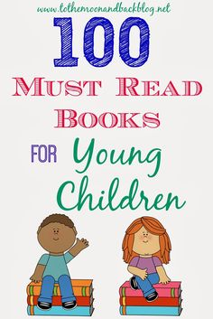 100 Must Read Books for Young Children