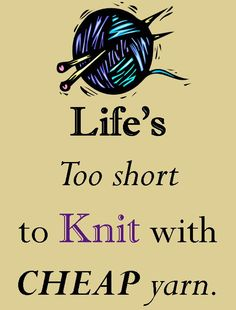 knit knit, knitting, crochet, life lessons, yarns